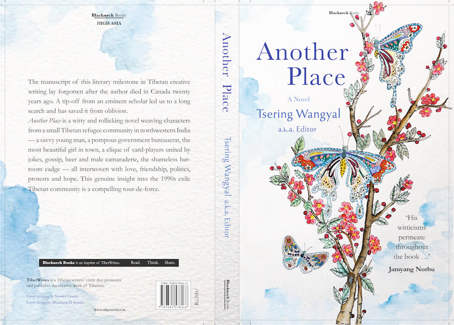 The cover of the book- Another Place, authored by Tsering Wangyal a.k.a Editor