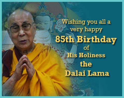 His Holiness the Dalai Lama 85th birthday